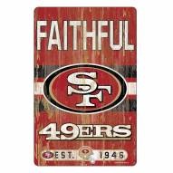 San Francisco 49ers Slogan Wood Sign