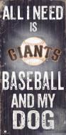 San Francisco Giants Baseball & My Dog Sign