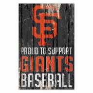 San Francisco Giants Proud to Support Wood Sign