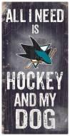 San Jose Sharks Hockey & My Dog Sign