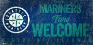 Seattle Mariners Fans Welcome Sign