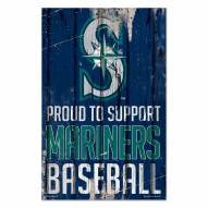 Seattle Mariners Proud to Support Wood Sign