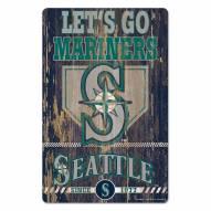 Seattle Mariners Slogan Wood Sign