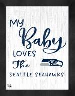 Seattle Seahawks My Baby Loves Framed Print