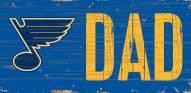 """St. Louis Blues 6"""" x 12"""" Dad Sign"""