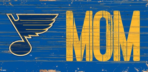 """St. Louis Blues 6"""" x 12"""" Mom Sign"""