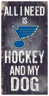 St. Louis Blues Hockey & My Dog Sign
