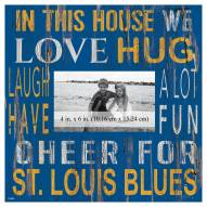 """St. Louis Blues In This House 10"""" x 10"""" Picture Frame"""