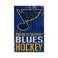 St. Louis Blues Proud to Support Wood Sign