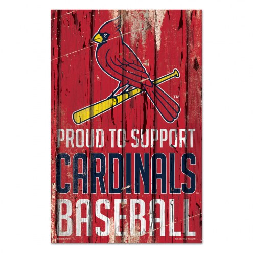 St. Louis Cardinals Proud to Support Wood Sign