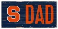 "Syracuse Orange 6"" x 12"" Dad Sign"