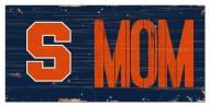 "Syracuse Orange 6"" x 12"" Mom Sign"