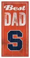 Syracuse Orange Best Dad Sign