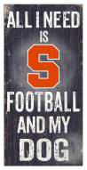 Syracuse Orange Football & My Dog Sign