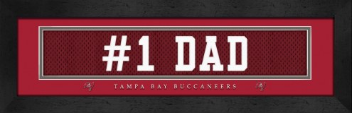 """Tampa Bay Buccaneers """"#1 Dad"""" Stitched Jersey Framed Print"""