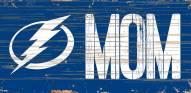 "Tampa Bay Lightning 6"" x 12"" Mom Sign"