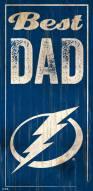 Tampa Bay Lightning Best Dad Sign