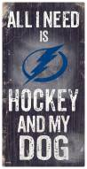 Tampa Bay Lightning Hockey & My Dog Sign