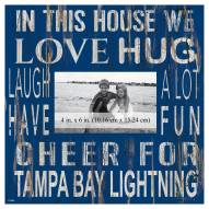 """Tampa Bay Lightning In This House 10"""" x 10"""" Picture Frame"""