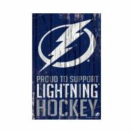 Tampa Bay Lightning Proud to Support Wood Sign