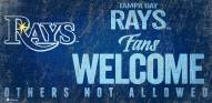 Tampa Bay Rays Fans Welcome Sign