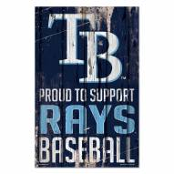 Tampa Bay Rays Proud to Support Wood Sign