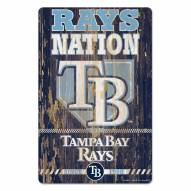 Tampa Bay Rays Slogan Wood Sign