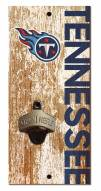"""Tennessee Titans 6"""" x 12"""" Distressed Bottle Opener"""