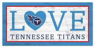 """Tennessee Titans 6"""" x 12"""" Love Sign"""
