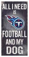Tennessee Titans Football & My Dog Sign