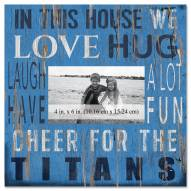 """Tennessee Titans In This House 10"""" x 10"""" Picture Frame"""