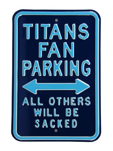 Tennessee Titans Sacked Parking Sign