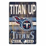 Tennessee Titans Slogan Wood Sign