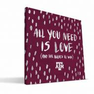"Texas A&M Aggies 12"" x 12"" All You Need Canvas Print"