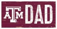 """Texas A&M Aggies 6"""" x 12"""" Dad Sign"""