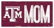 """Texas A&M Aggies 6"""" x 12"""" Mom Sign"""