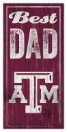 Texas A&M Aggies Best Dad Sign