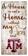 Texas A&M Aggies House is Not a Home Sign