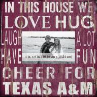 """Texas A&M Aggies In This House 10"""" x 10"""" Picture Frame"""