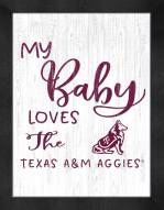 Texas A&M Aggies My Baby Loves Framed Print