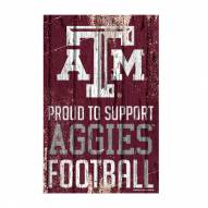 Texas A&M Aggies Proud to Support Wood Sign