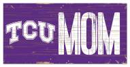 "Texas Christian Horned Frogs 6"" x 12"" Mom Sign"