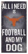 Texas Longhorns Football & My Dog Sign