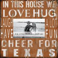 """Texas Longhorns In This House 10"""" x 10"""" Picture Frame"""
