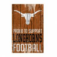 Texas Longhorns Proud to Support Wood Sign