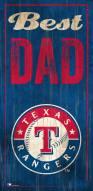 Texas Rangers Best Dad Sign