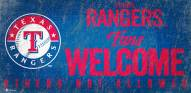 Texas Rangers Fans Welcome Sign