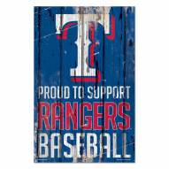 Texas Rangers Proud to Support Wood Sign