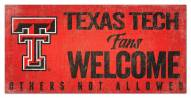 Texas Tech Red Raiders Fans Welcome Sign