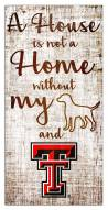 Texas Tech Red Raiders House is Not a Home Sign